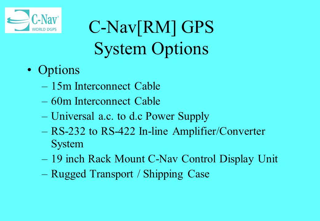 C-Nav[RM] GPS System Options